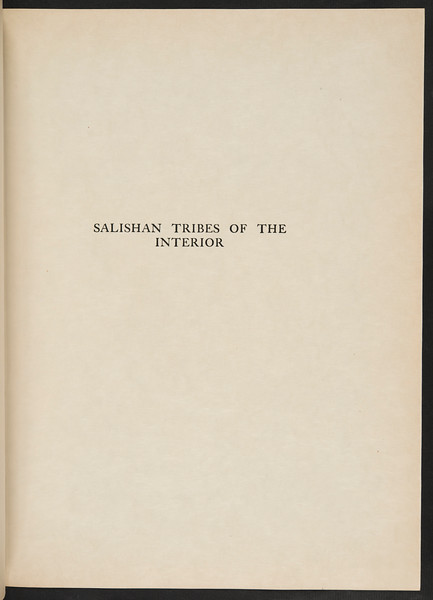 The Yakima. The Klickitat. Salishan tribes of the interior. The Kutenai, 1911