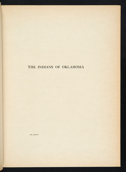 The Indians of Oklahoma. The Wichita. The southern Cheyenne. The Oto. The Comanche. The Peyote cult, 1930