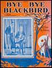 Bye bye blackbird: song