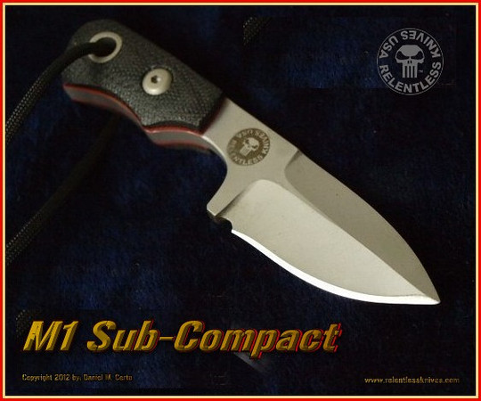 RELENTLESS KNIVES M1 SUB-COMPACT