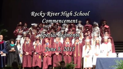 RRHS Class of 2015 Graduation Special Segments