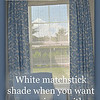 Match Stick Blinds