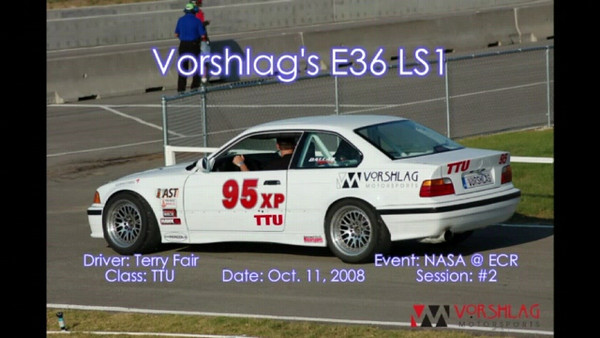 Fair driving the Vorshlag E36 LS1 car at Eagles Canyon Raceway on Oct 11, 2008. Car was run in NASA's TTU Time Trial class, winning by a large margin, and setting fastest lap time for all Time Trial groups and track record.