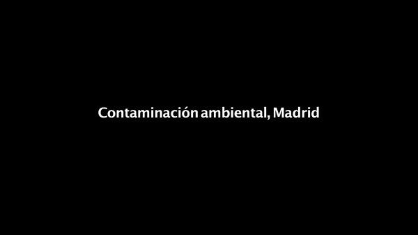 Contaminación ambiental, Madrid