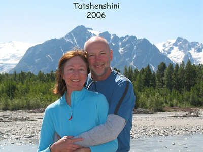 Joe and Sherry's excellent adventure on the Tatshenshini River in Alaska, June-July 2006.