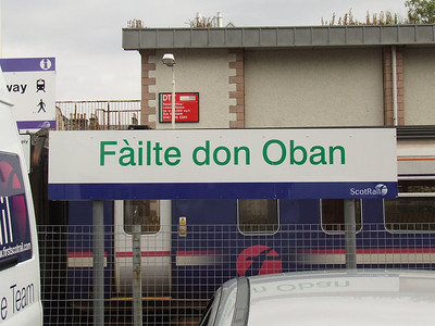 Oban Railway Station, Failte don Oban in Gaelic, Welcome to Oban