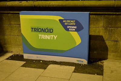 Luas XC Trinity College St signage 16 March 2017