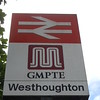 1st June 2016 <br /> <br /> Ex GMPTE sign Westhoughton