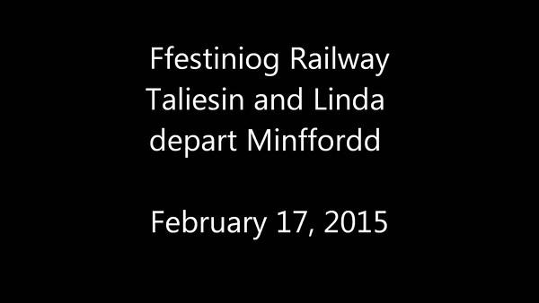 TALIESIN and LINDA depart Minffordd - February 17, 2015