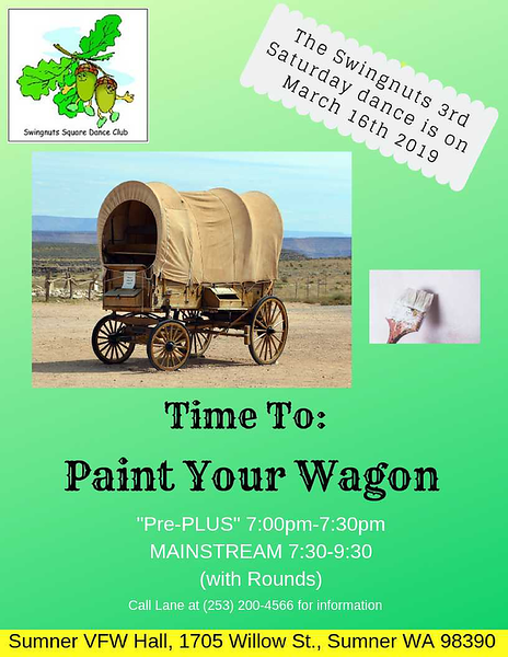 """""""Paint Your Wagon"""" - March 2019"""