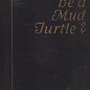 Why be a Mud Turtle?_1000px