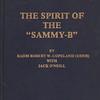 The Spirit of Sammy-B