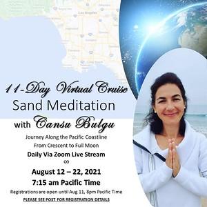 11 Day Virtual Pacific Cruise Sand Meditation with Cansu Bulgu via Zoom