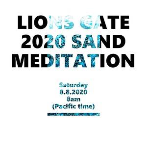Lions Gate 2020 Sand Meditation