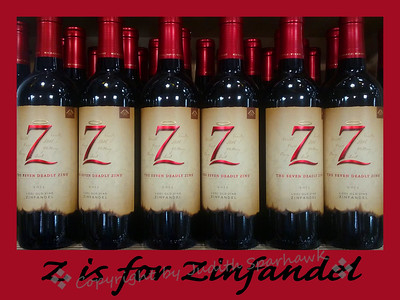 Z is for Zinfandel