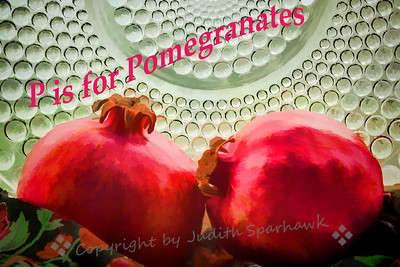 P is for Pomegranates