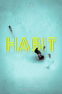 Habit.