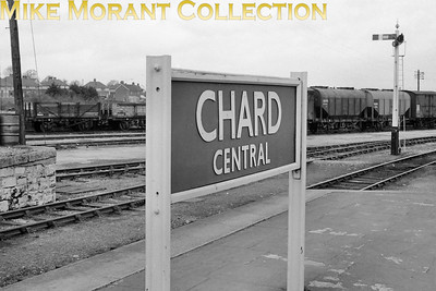 GWR running-in board at CHARD CENTRAL on the Taunton to Chard branch. This shot was taken on 8/4/62. [C. L. Caddy / Mike Morant collection]