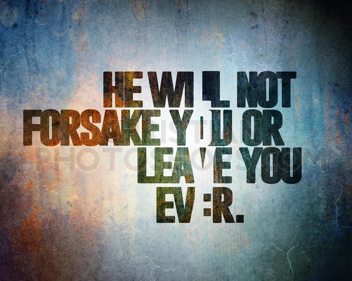 Never forsake you