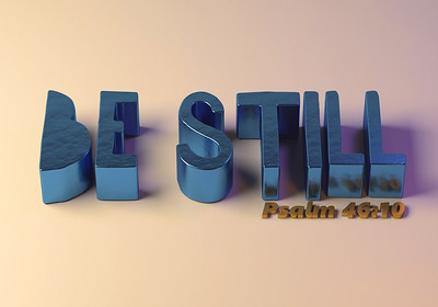 Be Still word art