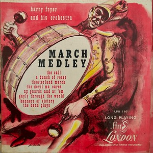 March Medley by Harry Fryer and his Orchestra,  Album Cover Illustration by Irv Docktor