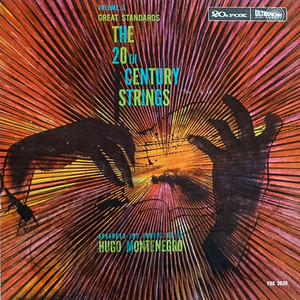 The 20th Century Strings,  Hugo Montenegro, album cover by Irv Docktor