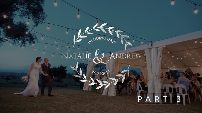 Part 3 Full Wedding Video Natalie and Andrew at Somerset Sunset