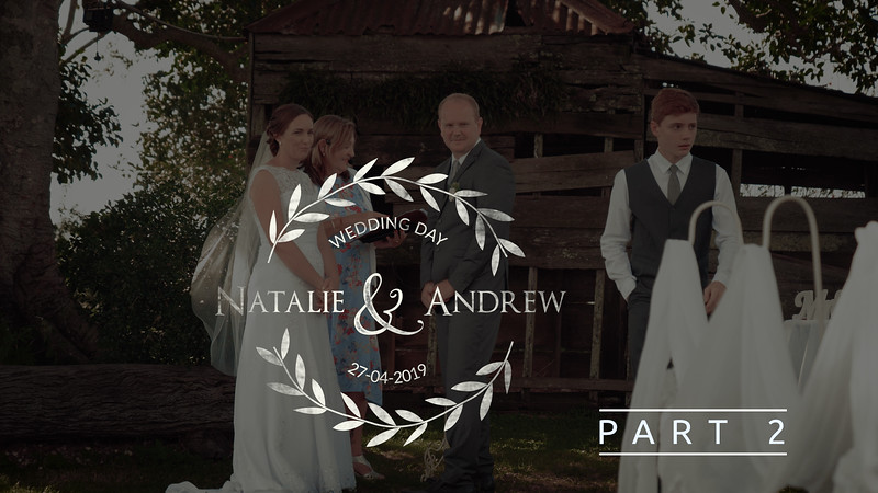 Part 2 Full Wedding Video Natalie and Andrew at Somerset Sunset