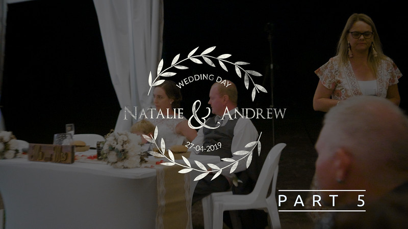 Part 5 Full Wedding Video Natalie and Andrew at Somerset Sunset