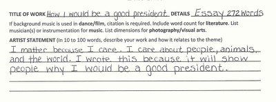 How I Would Be A Good President Artist Statement