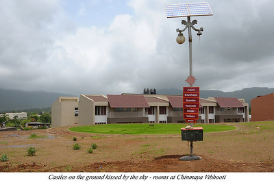 Castles on teh ground kissed by teh sky - rooms at Chinmaya Vibhooti  Construction going on at Chinmaya Vibhooti. Chinmaya Mission's Aacharya Conference, July 2008 held at Chinmaya Vibhooti Vision Centre, Kolwan (near Lonavala/Pune), Maharashtra, India.