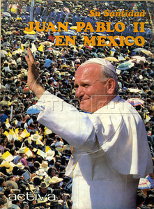 Pope John Paul II in Mexico