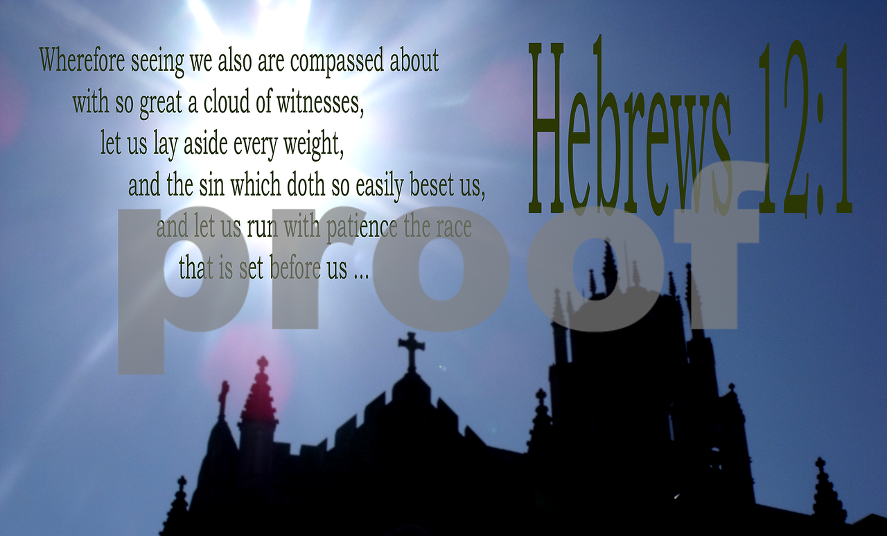 So great a cloud of witnesses (Hebrews 12:1) Lettering is on a clear background.