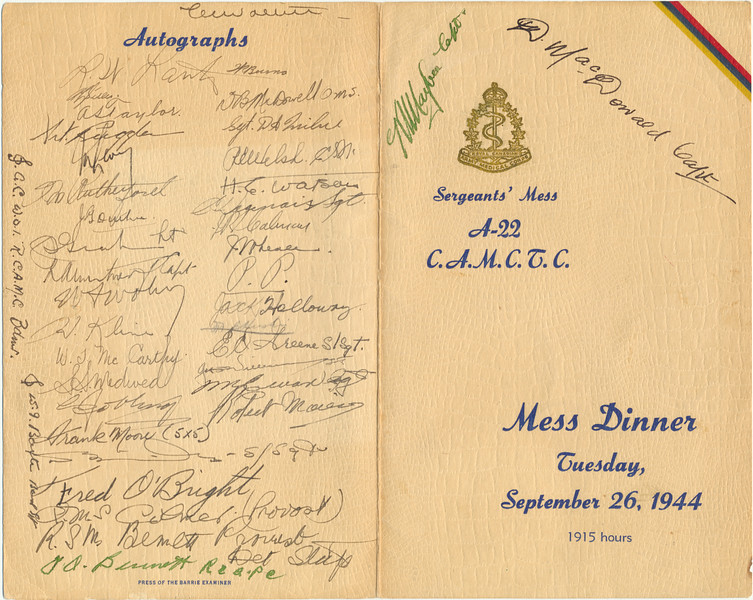 Program for mess dinner. Sergeants' Mess A-22 Canadian Army Medical Corps Training Corp Tuesday, September 26, 1944 1915 hours. Autographs on back.