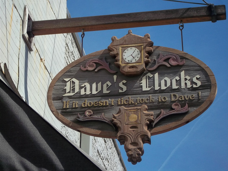 """I couldn't resist getting a shot of this sign for Dave's Clocks.  """"If it doesn't tick, tock to Dave!""""<br /> [Yreka, CA]"""