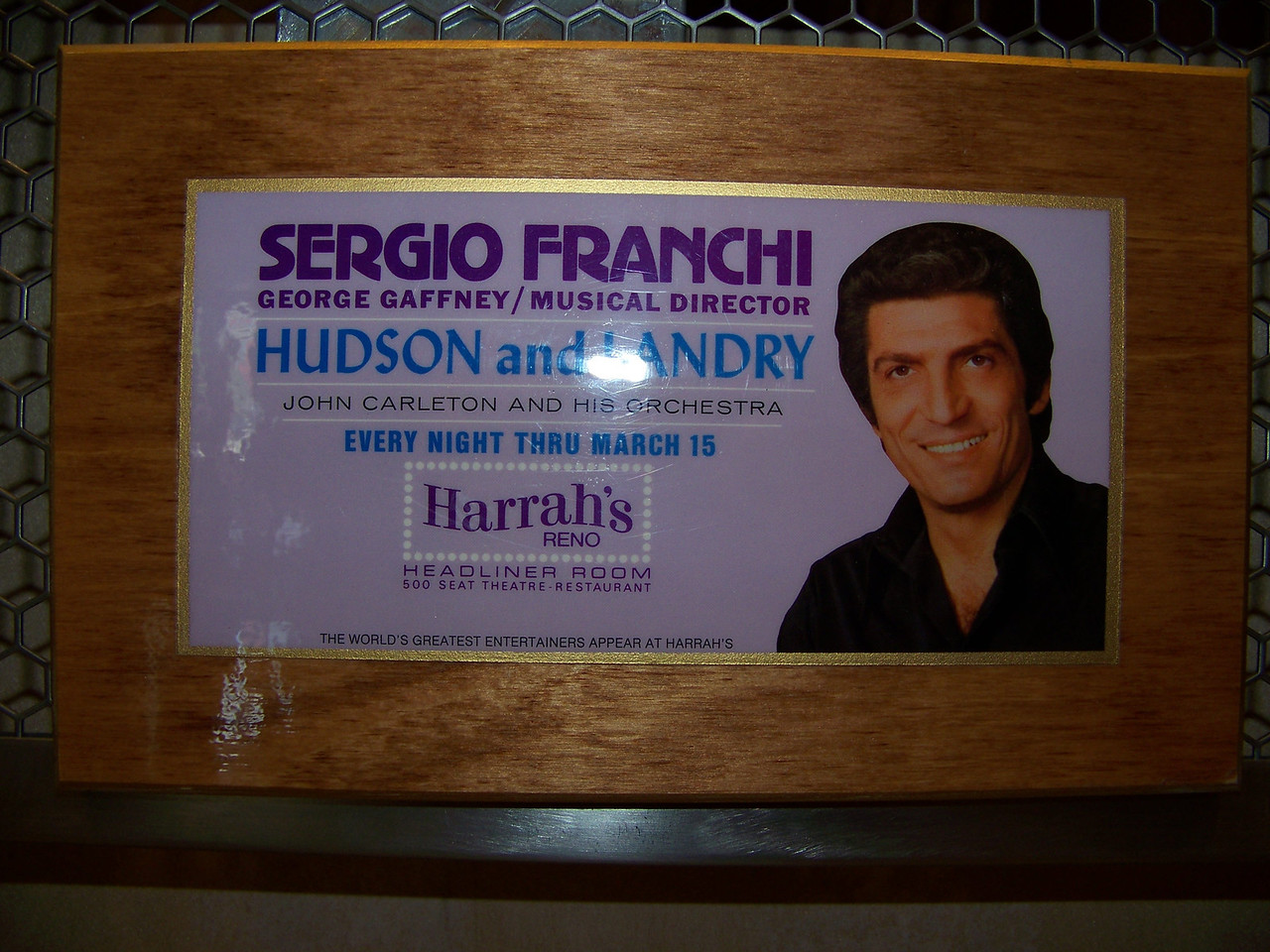 This shot is especailly for Dave's aunt Ruby.  She's a big fan of Sergio Franchi, and actually saw him perform at Harrah's back in the 1970s.<br /> [Reno]