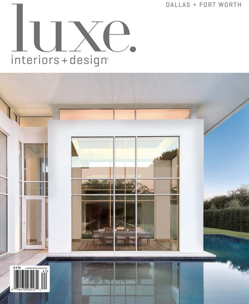 Cover photo of DFW 2011 Spring edition of Luxe magazine features the Fifield-Roseberry residence.