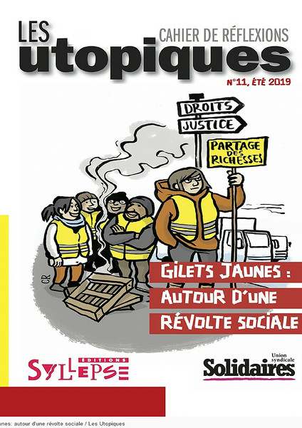 Union Syndicale Solidaires, N°11, 2019. https://solidaires.org/Les-utopiques-Le-numero-11-sera-recu-debut-juin
