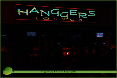 Hanggers Lounge & Restaurant Re-Opening 2015