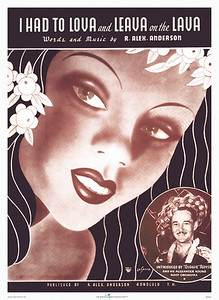 009: 'I Had To Lova and Leava on the Lava' - Hawaiian sheet music cover from ca. 1936. Leave it to the fadmasters of the Thirties to come up with 'catchy' titles to win over buyers of 78 rpm 'Hawaiian' records. LaSalle's cover illustration today is of greater interest to us, showing an alluring Hawaiian beauty with stylized hair and an inset of the Lova Leava Lava crooner.