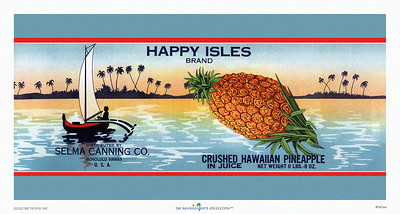 "043: ""Happy Isles"" - Vintage Hawaiian Pineapple Can label, ca. 1940, featuring besides a juicy pineapple image and outrigger canoe with sail and a tropical beach image in the background. This Hawaiian pineapple picture shows the entire label. The next image concentrates on just the Happy Isles pineapple itself."