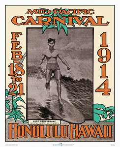 040: Mid Pacific Carnival Festival Poster, --1914. Arguably one of the most popular of retro Hawaiian posters or prints, Duke Kahanamoku pictured riding his signature koa wood longboard in the relaxed manner of the champion that he was.
