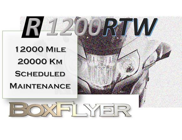R1200RTW%2012k:20Km%20Scheduled%20Mainte
