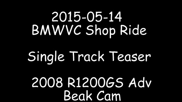 2015-05-14 BMWVC Shop Ride Single Track Teaser