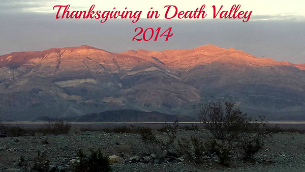 Thanksgiving in  Death Valley 2014