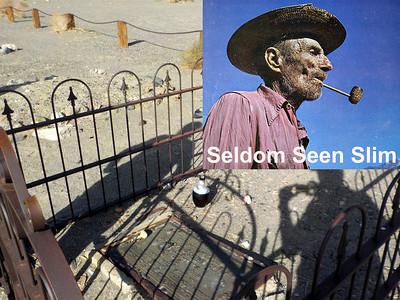Seldom Seen Slims Grave 1889-1968