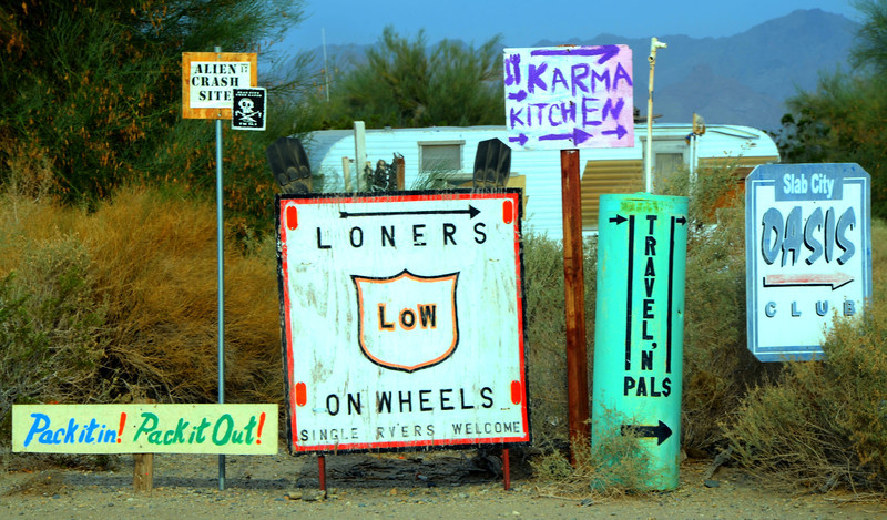 Loners on Wheels Sign.<br /> <br />  There are other groups there as well.<br /> <br /> SLABLOWS CHAPTER– SLAB CITY- P O BOX 190-NILAND CA- 92257<br /> Contact: Ann Cameron 925-260-1165<br /> <br /> OCTOBER 15–MARCH 15  Niland, CA.  Go East on Main St from Hwy 111, 3 miles to LoW Rd, then right.  5 month gathering.  Many activities, kitchen, library, card room, morning coffee at campfire, weekly meals.
