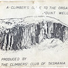 Tasmania. A Climbers Guide to the Organ Pipes & Mount Wellington by the Climbers Club of Tasmania.