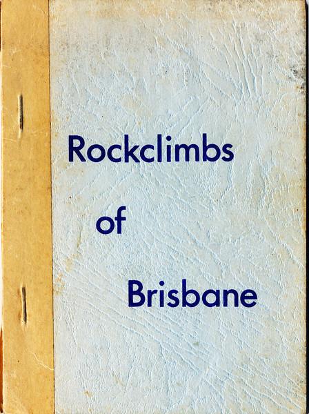 Queensland. Rockclimbs of Brisbane.