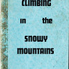 New South Wales. Climbing in the Snowy Mountains. U.N.S.W.M.C